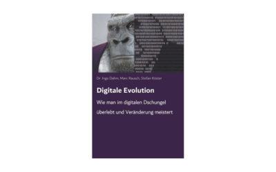 Neues Buch: Digitale Evolution – Wie man im digitalen Dschungel überlebt und Veränderung meistert